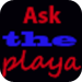 Ask The Playa
